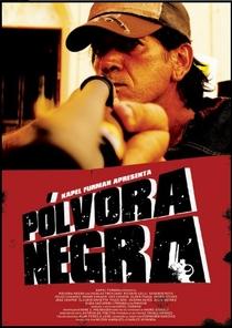 Pólvora Negra - Poster / Capa / Cartaz - Oficial 1