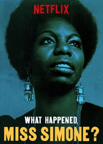 What Happened, Miss Simone? - Poster / Capa / Cartaz - Oficial 2
