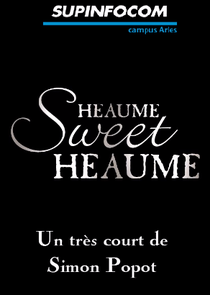 Heaume Sweet Heaume - Poster / Capa / Cartaz - Oficial 1