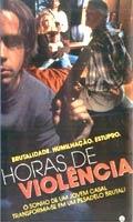 Horas de Violência - Poster / Capa / Cartaz - Oficial 2
