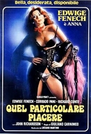 Anna: the Pleasure, the Torment (Anna, Quel particolare Piacere)