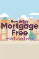 Sem Financiamento com Sarah Beeny (How to Live Mortgage Free with Sarah Beeny)