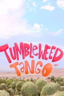 Tumbleweed Tango (Tumbleweed Tango)