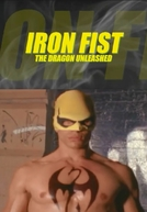 Iron Fist - The Dragon Unleashed (Iron Fist - The Dragon Unleashed)