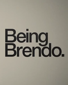 Being Brendo (Being Brendo)