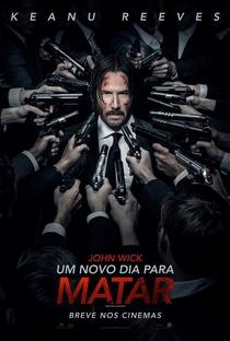 John Wick: Um Novo Dia Para Matar - Poster / Capa / Cartaz - Oficial 3