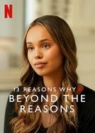 13 Reasons Why: Tentando Entender os Porquês - Temporada 3 (13 Reasons Why: Beyond the Reasons - Season 3)