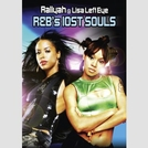 "R&Bs Lost Souls - Aaliyah & Lisa ""Left Eye"" Lopes (R&Bs Lost Souls - Aaliyah & Lisa ""Left Eye"" Lopes)"