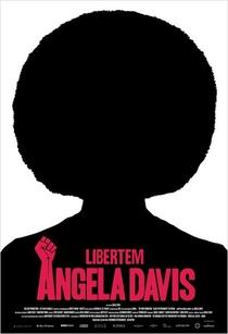 Libertem Angela Davis - Poster / Capa / Cartaz - Oficial 1