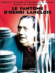 O Fantasma de Henri Langlois  - Poster / Capa / Cartaz - Oficial 1