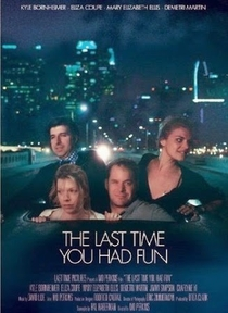 The Last Time You Had Fun - Poster / Capa / Cartaz - Oficial 1