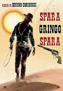 Gringo, Dispare Sem Piedade - Poster / Capa / Cartaz - Oficial 1