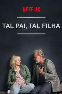 Tal Pai, Tal Filha - Poster / Capa / Cartaz - Oficial 4