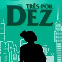 Três por Dez - Poster / Capa / Cartaz - Oficial 1