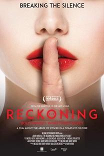 The Reckoning: Hollywood's Worst Kept Secret - Poster / Capa / Cartaz - Oficial 1