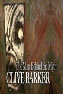 Clive Barker: O Homem Por Trás Do Mito - Poster / Capa / Cartaz - Oficial 1