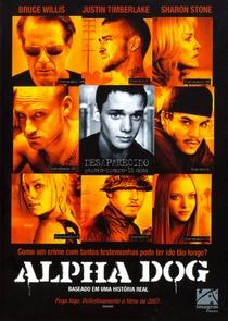 Alpha Dog - Poster / Capa / Cartaz - Oficial 6