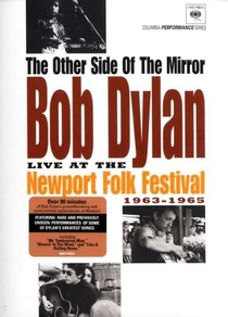 The Other Side of the Mirror: Bob Dylan Live at the Newport Folk Festival 1963-1965 - Poster / Capa / Cartaz - Oficial 1