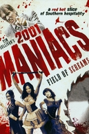 2001 Maniacs: Field of Screams (2001 Maniacs: Field of Screams)