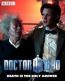 Doctor Who - Death Is the Only Answer - Poster / Capa / Cartaz - Oficial 1