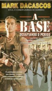 A Base - Desafiando O Perigo - Poster / Capa / Cartaz - Oficial 1