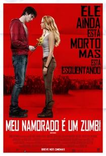 Meu Namorado é um Zumbi - Poster / Capa / Cartaz - Oficial 3
