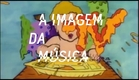 Chamada: A Imagem da Música