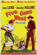 Cinco Revólveres Mercenários (Five Guns West)