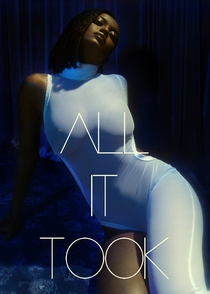 All It Took - Poster / Capa / Cartaz - Oficial 3