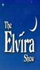 The Elvira Show