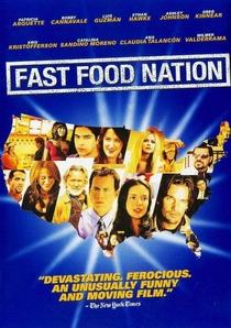 Nação Fast Food - Uma Rede de Corrupção - Poster / Capa / Cartaz - Oficial 5