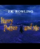 Harry Potter and Me (Harry Potter and Me)