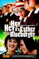 Uma Garota Diferente (Hey, Hey, It's Esther Blueburger)