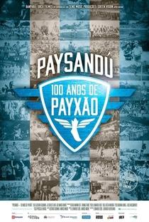 Paysandu, 100 anos de Payxão - Poster / Capa / Cartaz - Oficial 1