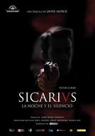 Sicarivs: La noche y el silencio (Sicarivs: La noche y el silencio)
