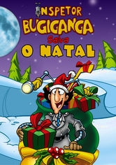 Inspetor Bugiganga salva o Natal - Poster / Capa / Cartaz - Oficial 1