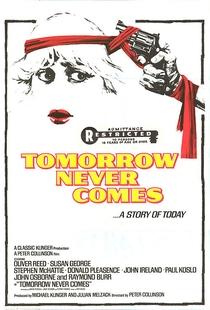 O Amanhã Não Virá - Poster / Capa / Cartaz - Oficial 1