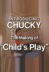 Introducing Chucky: The Making of Child's Play - Poster / Capa / Cartaz - Oficial 1