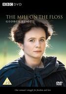 The Mill on the Floss (The Mill on the Floss)