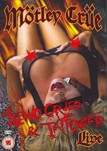 Mötley Crüe - Lewd, Crüed & Tattooed - Poster / Capa / Cartaz - Oficial 1
