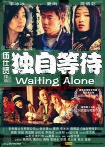 Waiting Alone - Poster / Capa / Cartaz - Oficial 2