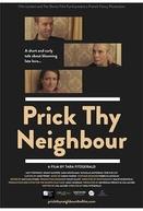 Prick Thy Neighbour (Prick Thy Neighbour)