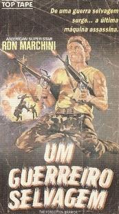 Um Guerreiro Selvagem - Poster / Capa / Cartaz - Oficial 1