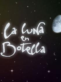La luna en botella  - Poster / Capa / Cartaz - Oficial 2