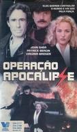 Operação Apocalipse (The Apocalypse Watch)