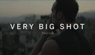 VERY BIG SHOT Trailer | Festival 2015
