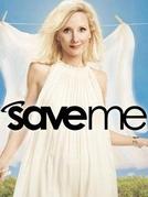 Save Me (1ª Temporada) (Save Me (1ª Temporada))