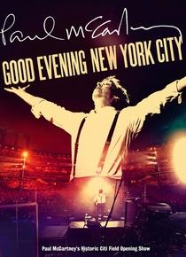 Paul McCartney Good Evening New York City - Poster / Capa / Cartaz - Oficial 1
