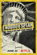 Nobody Speak: Trials of the Free Press (Nobody Speak: Trials of the Free Press)