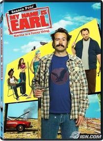 My Name Is Earl (4ª Temporada) - Poster / Capa / Cartaz - Oficial 1